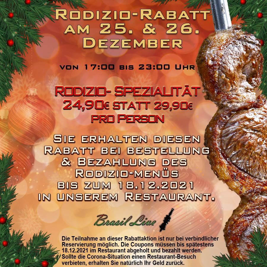 25. und 26. Dezember im Brasil Live - Rodizio Duisburg essen gehen und Rabatt erhalten.